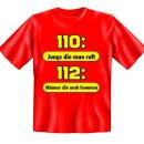 "Spaß-Shirt ""110: Jungs die man ruft ..."""