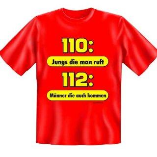 "Spaß-Shirt ""110: Jungs die man ruft ..."" M"